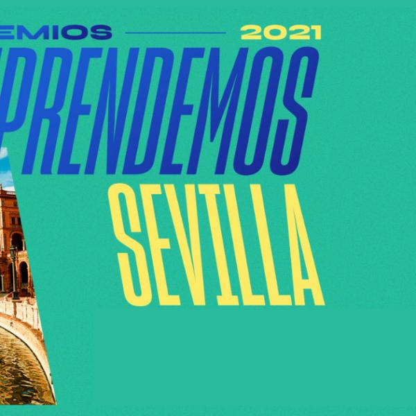 Los Premios Emprendemos conocen hoy a los finalistas de Sevilla